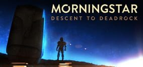 compare Morningstar: Descent to Deadrock CD key prices