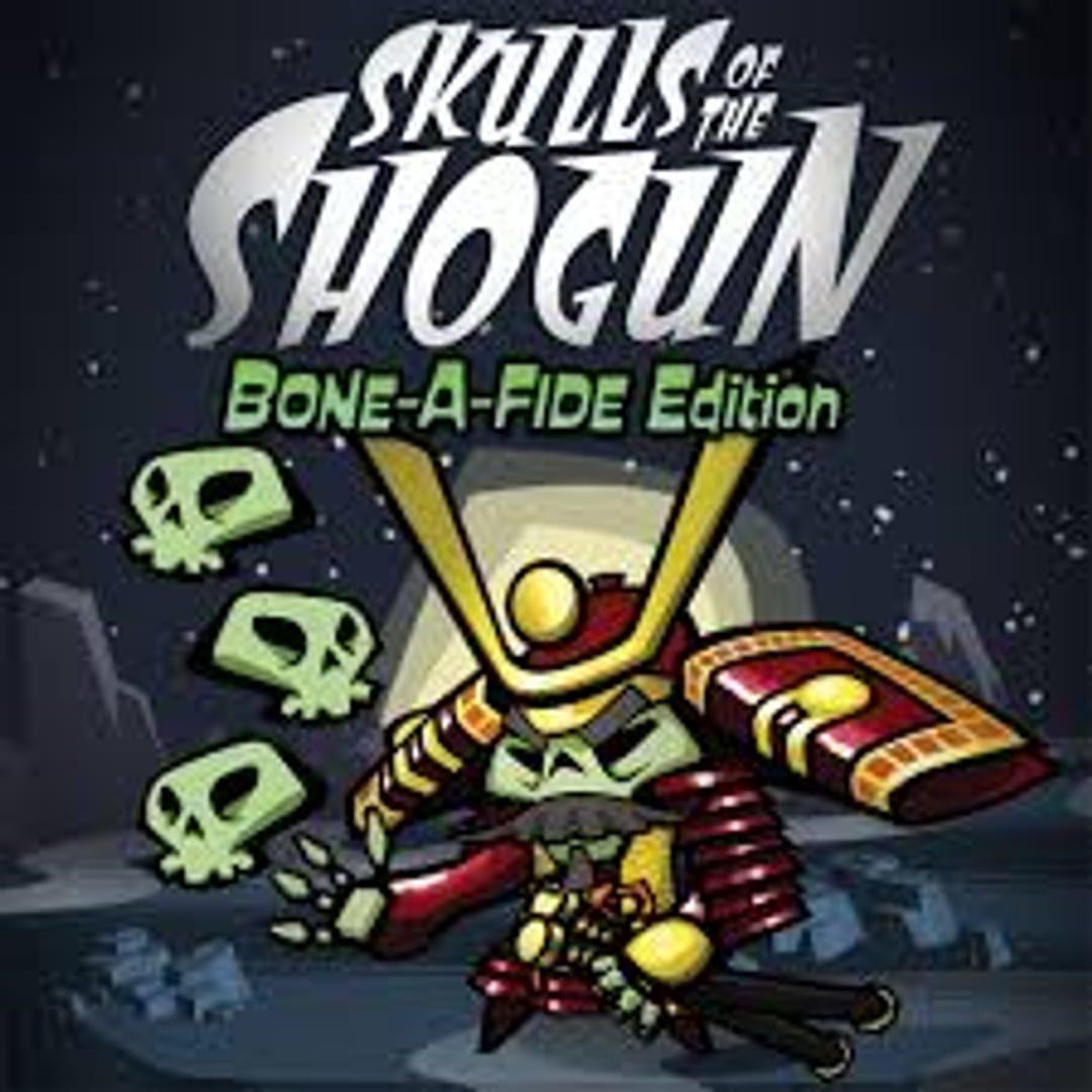 buy Skulls of the Shogun: Bone-A-Fide Edition cd key for all platform