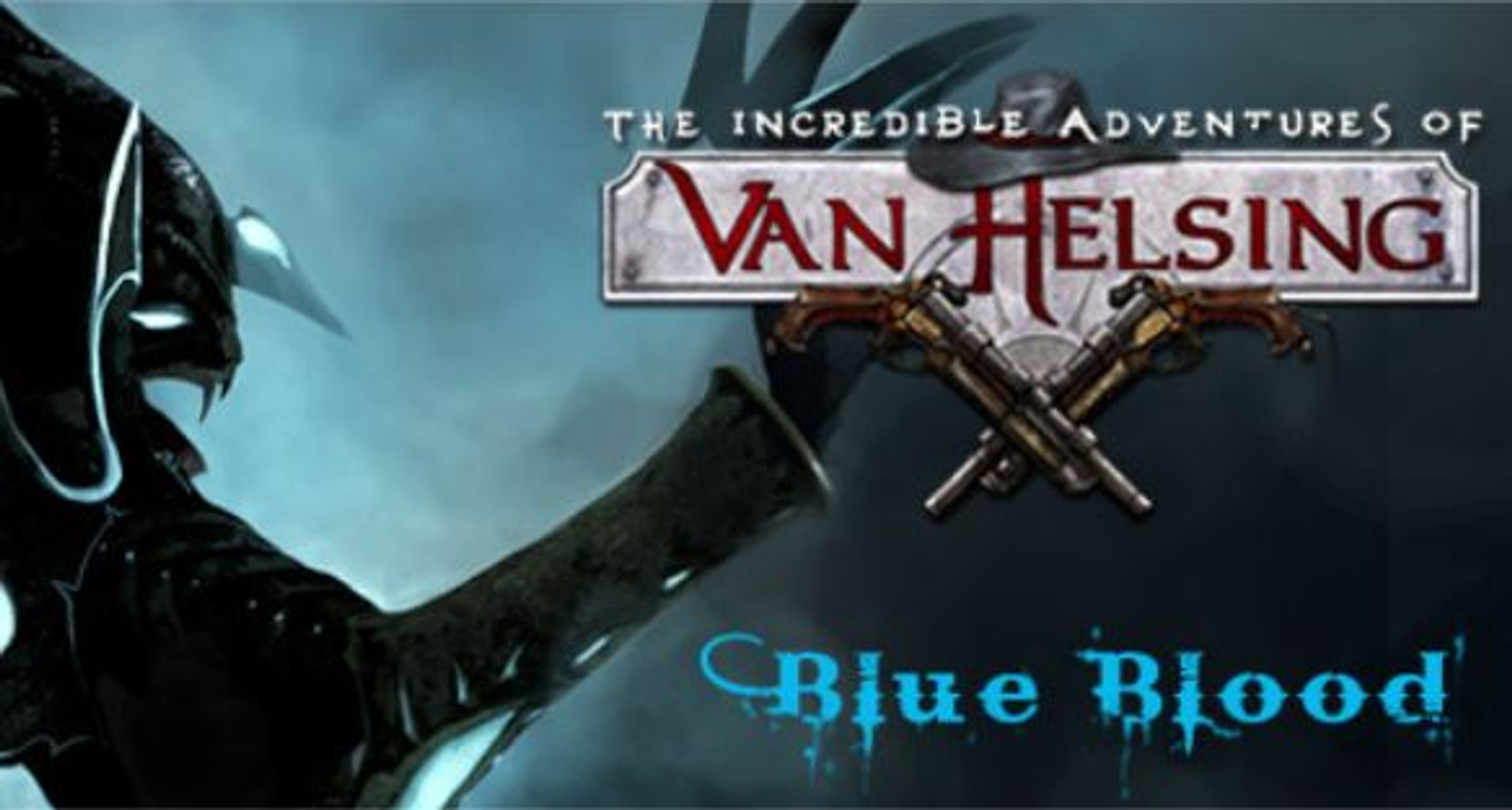 buy The Incredible Adventures of Van Helsing: Blue Blood cd key for all platform