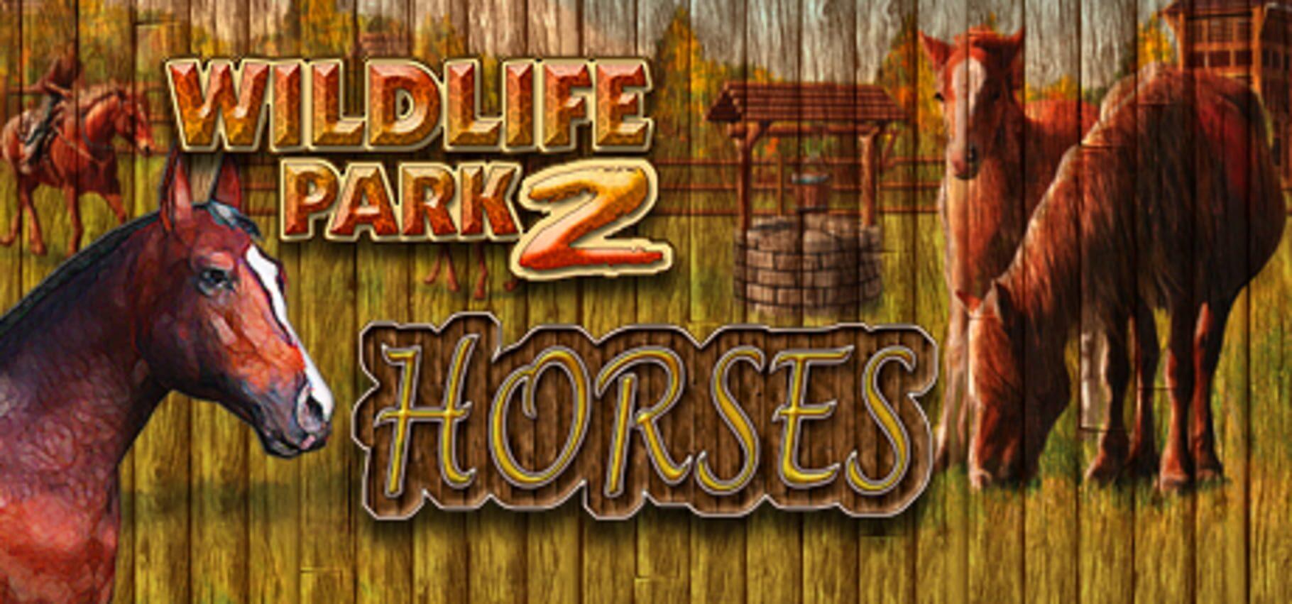 buy Wildlife Park 2: Horses cd key for all platform
