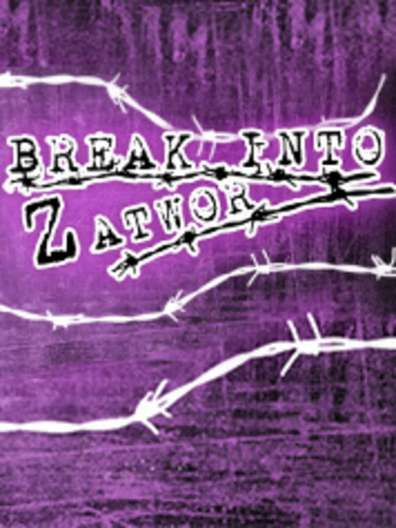 buy Break Into Zatwor cd key for all platform