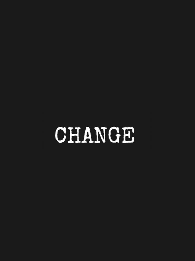 buy CHANGE: A Homeless Survival Experience cd key for all platform