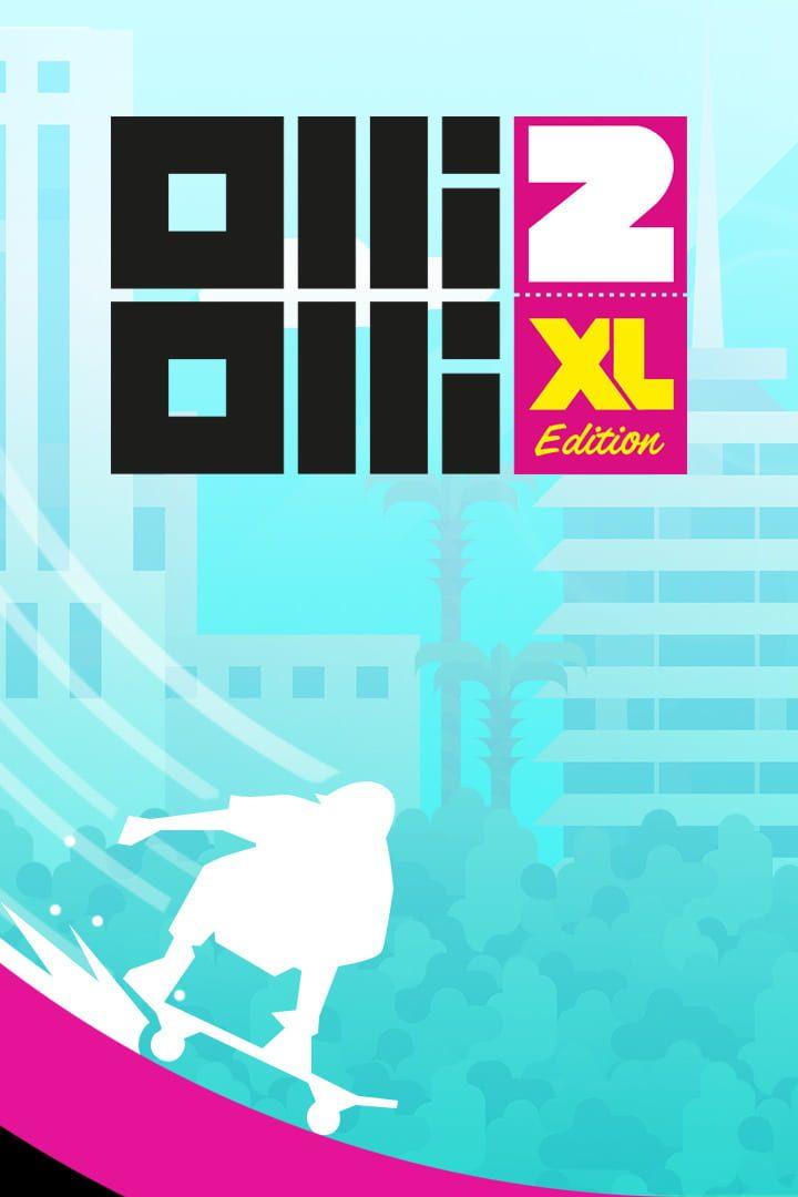 buy OlliOlli2: XL Edition cd key for all platform