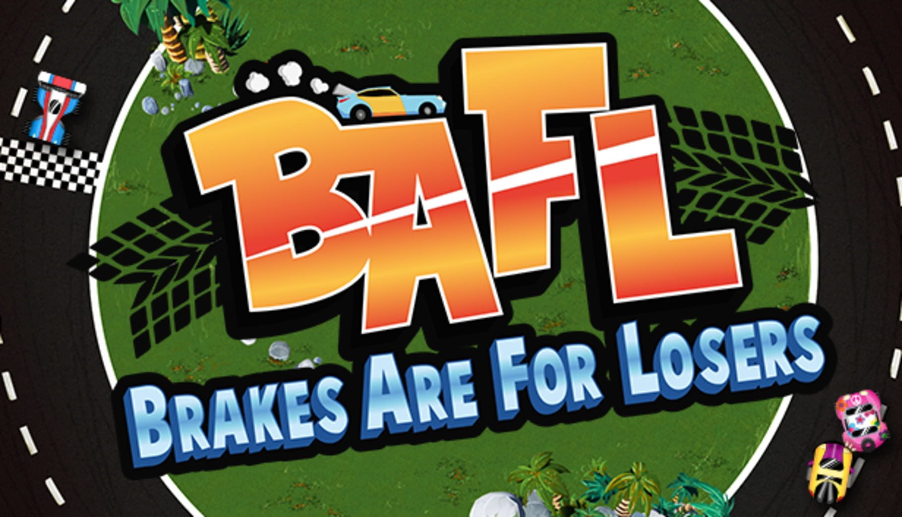buy BAFL - Brakes Are For Losers cd key for all platform