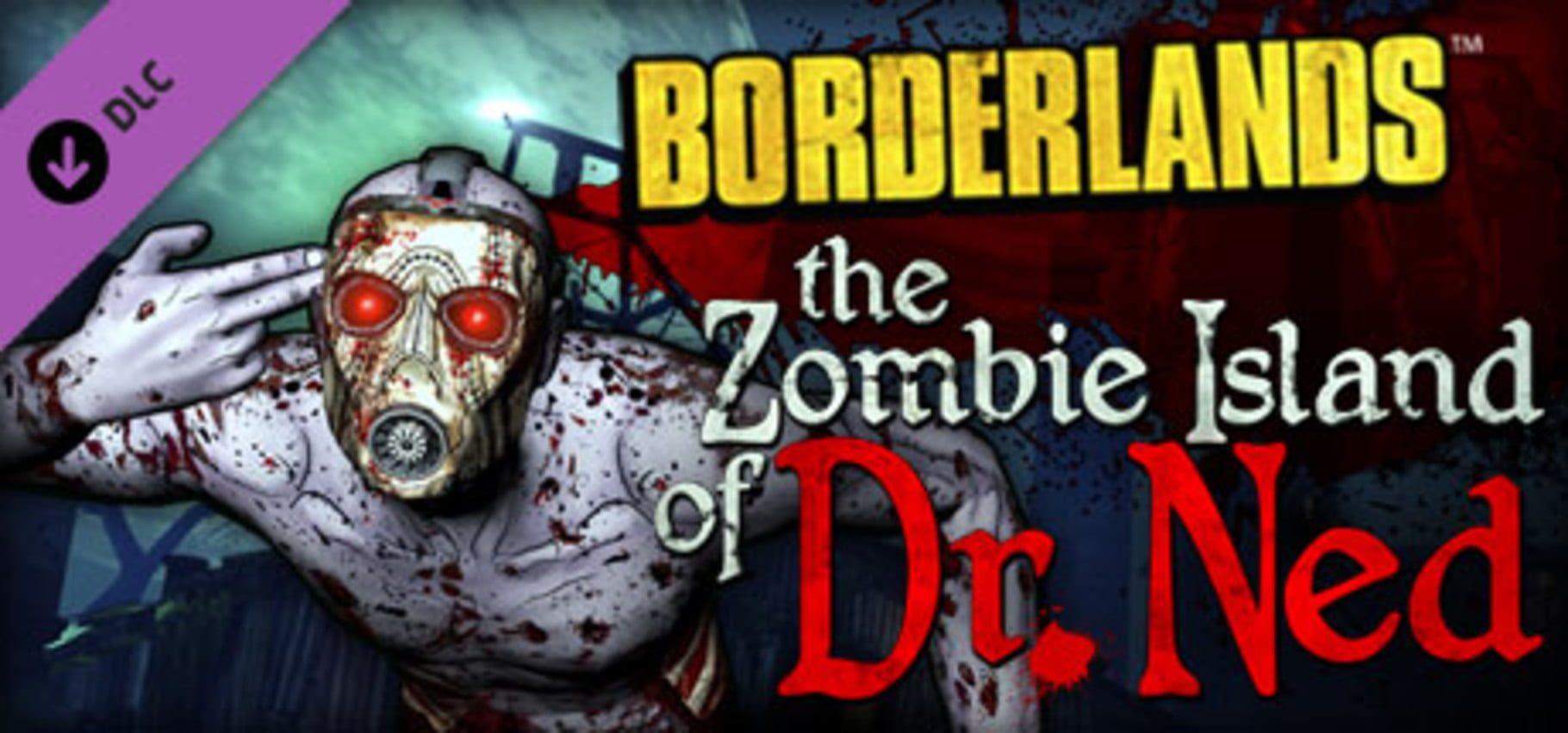 buy Borderlands: The Zombie Island of Dr. Ned cd key for all platform