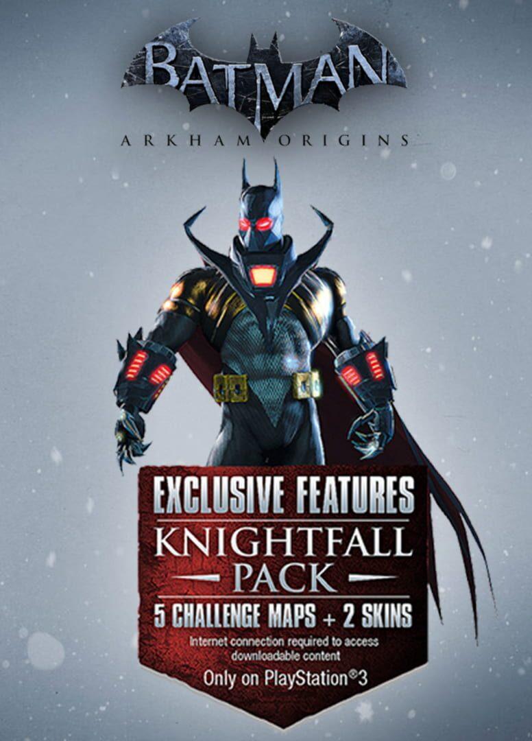 buy Batman: Arkham Origins - Knightfall Pack cd key for all platform