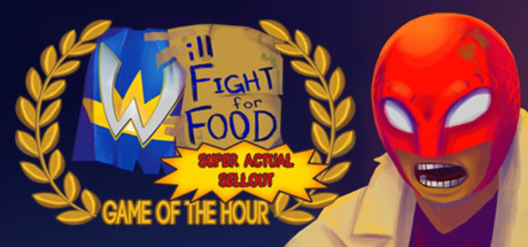 buy Will Fight for Food: Super Actual Sellout: Game of the Hour cd key for all platform