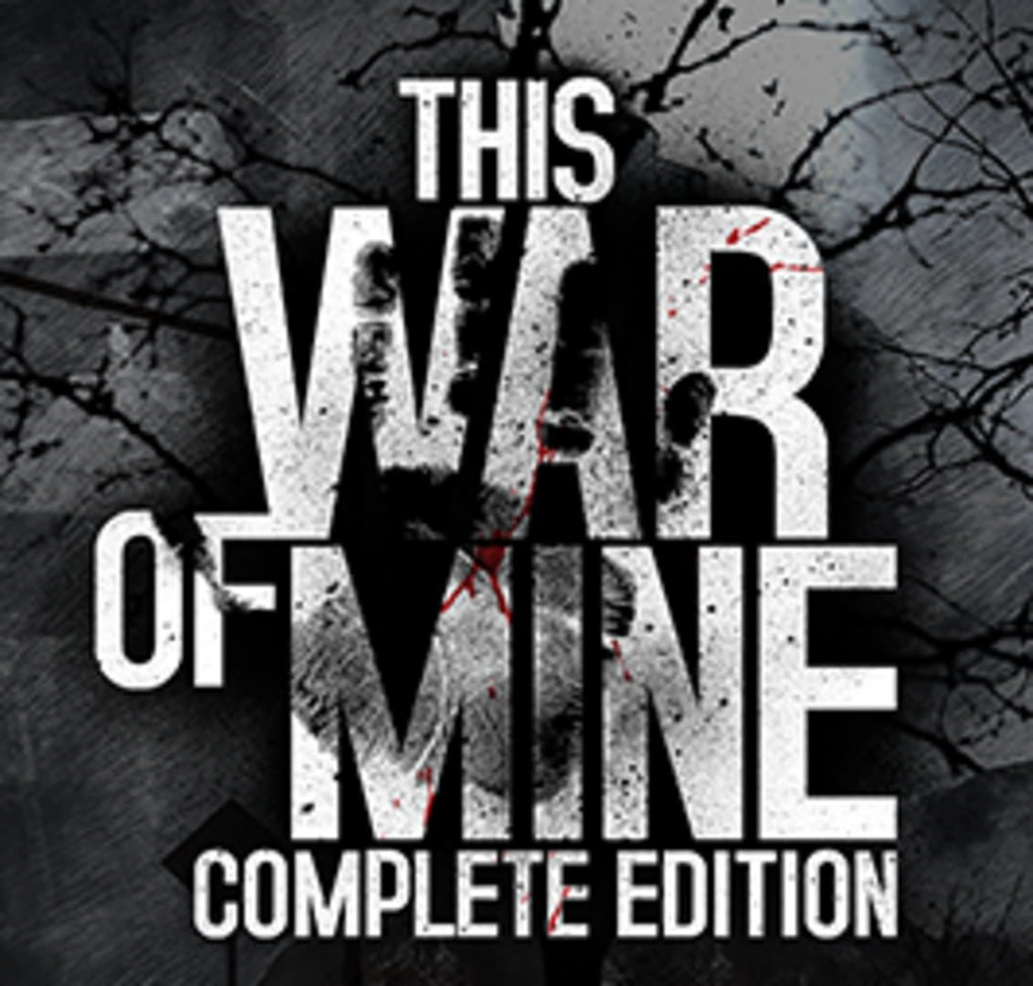 buy This War of Mine: Complete Edition cd key for all platform