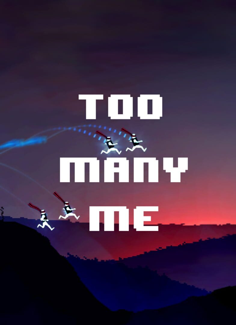 buy Too Many Me cd key for all platform