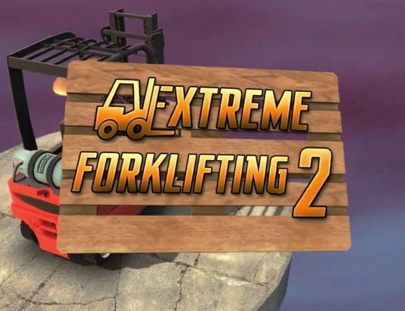 buy Extreme Forklifting 2 cd key for all platform