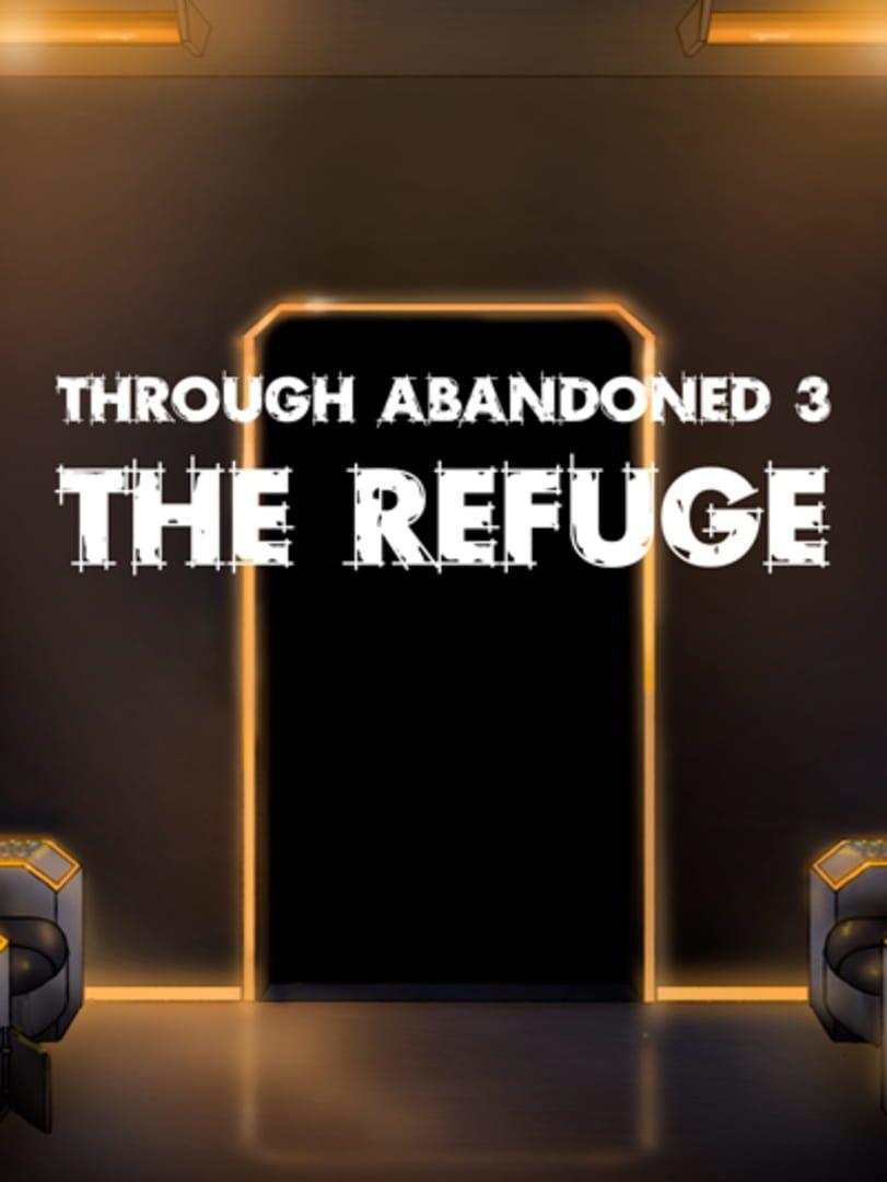 buy Through Abandoned: The Refuge cd key for all platform