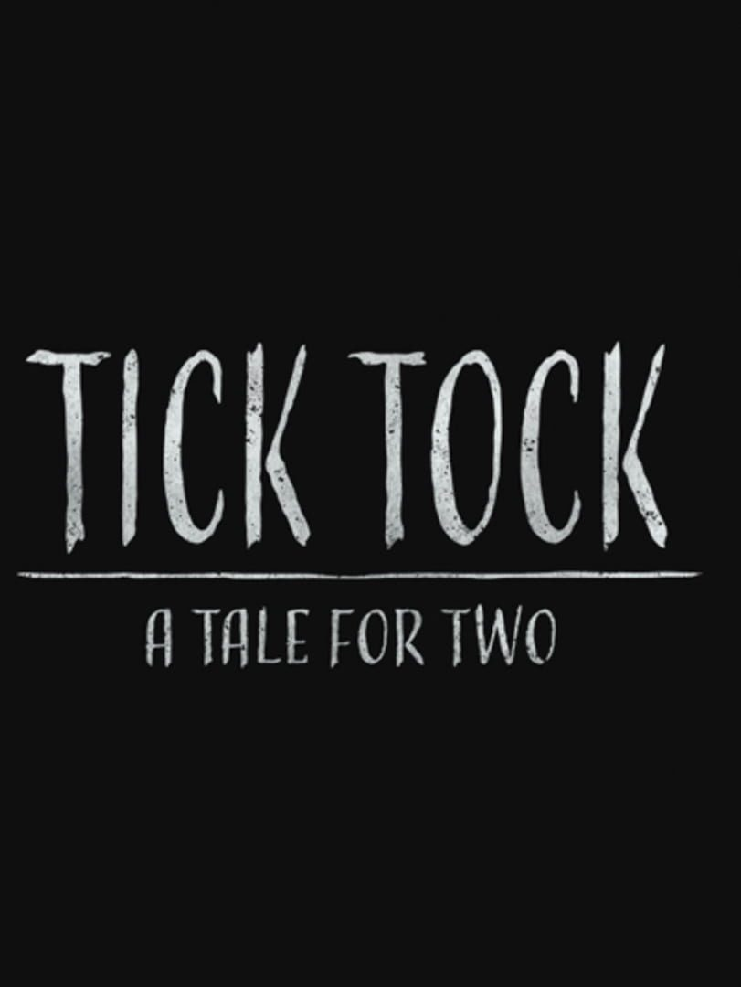 buy Tick Tock: A Tale for Two cd key for all platform