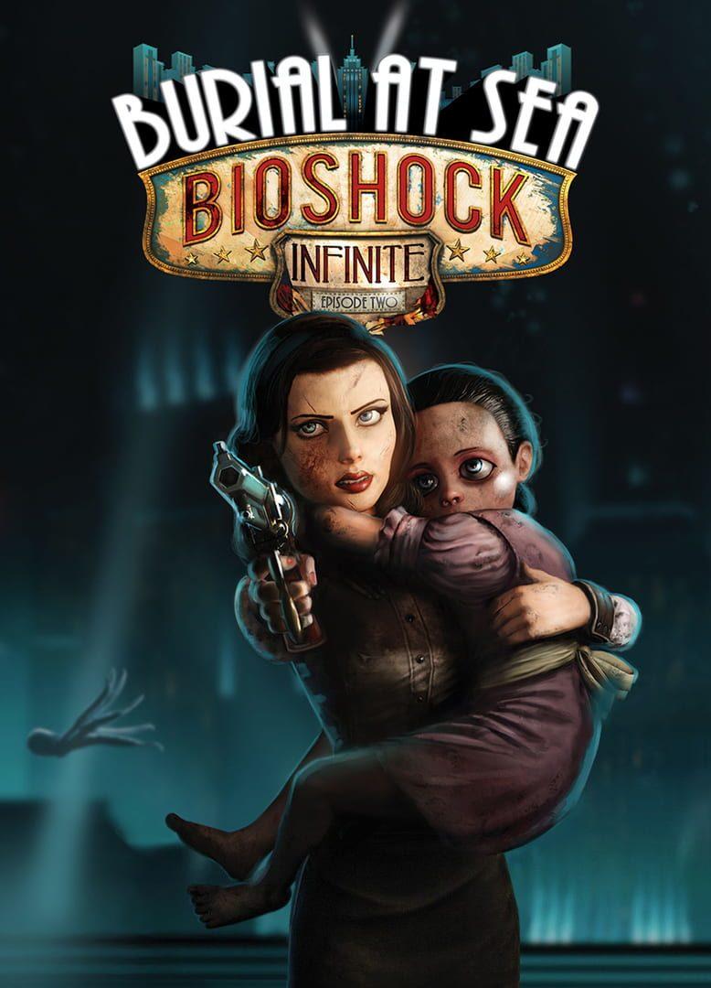 buy BioShock Infinite: Burial at Sea - Episode 2 cd key for pc platform