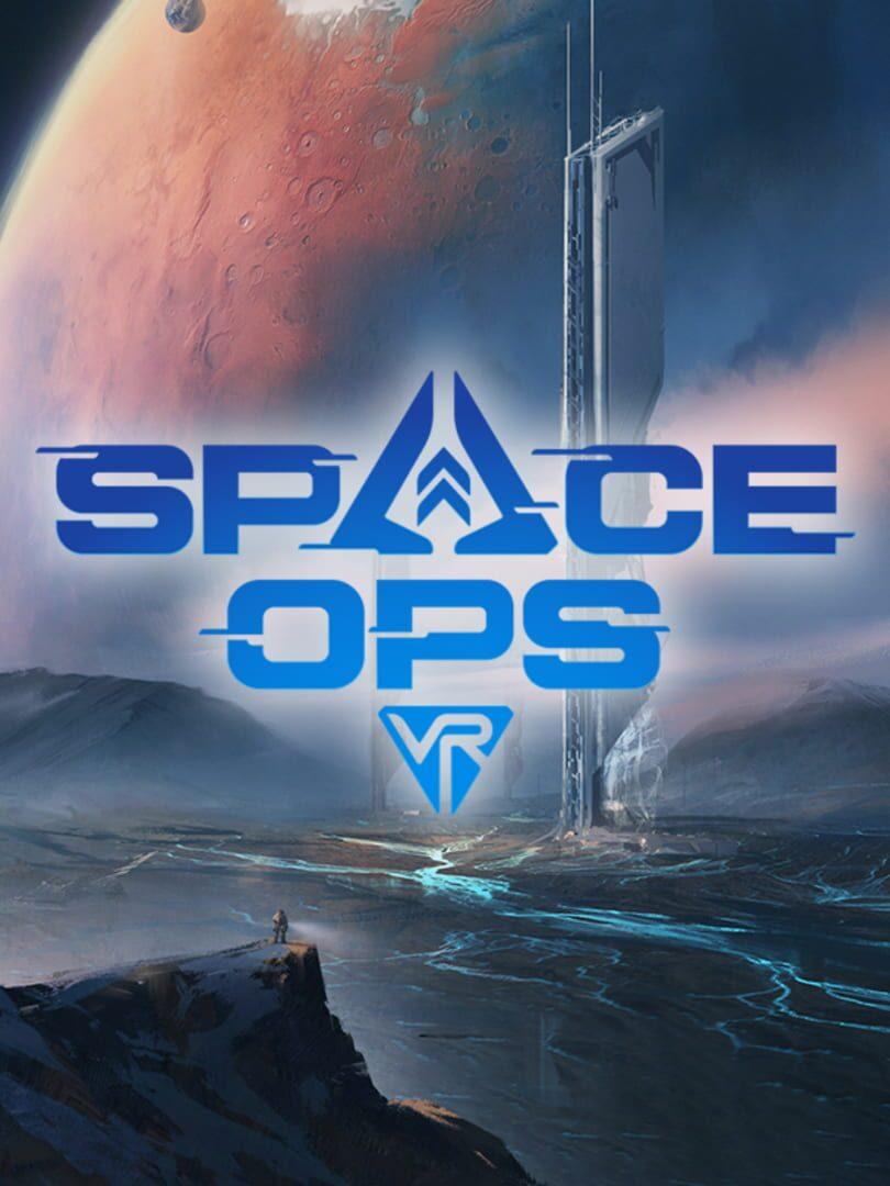 buy Space Ops VR cd key for all platform