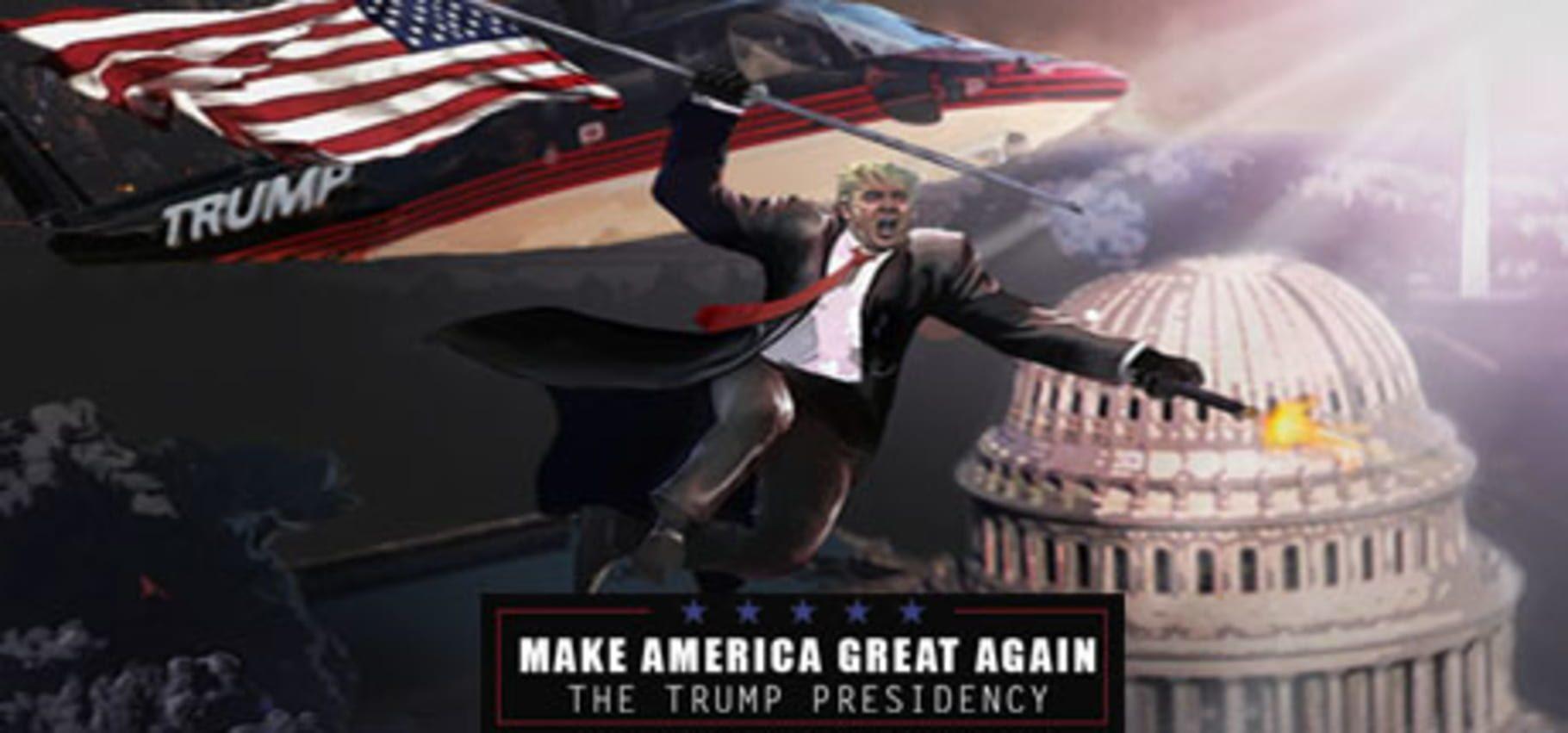 buy Make America Great Again: The Trump Presidency cd key for all platform