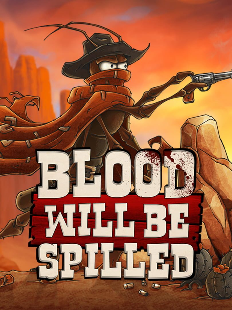 buy Blood will be Spilled cd key for all platform