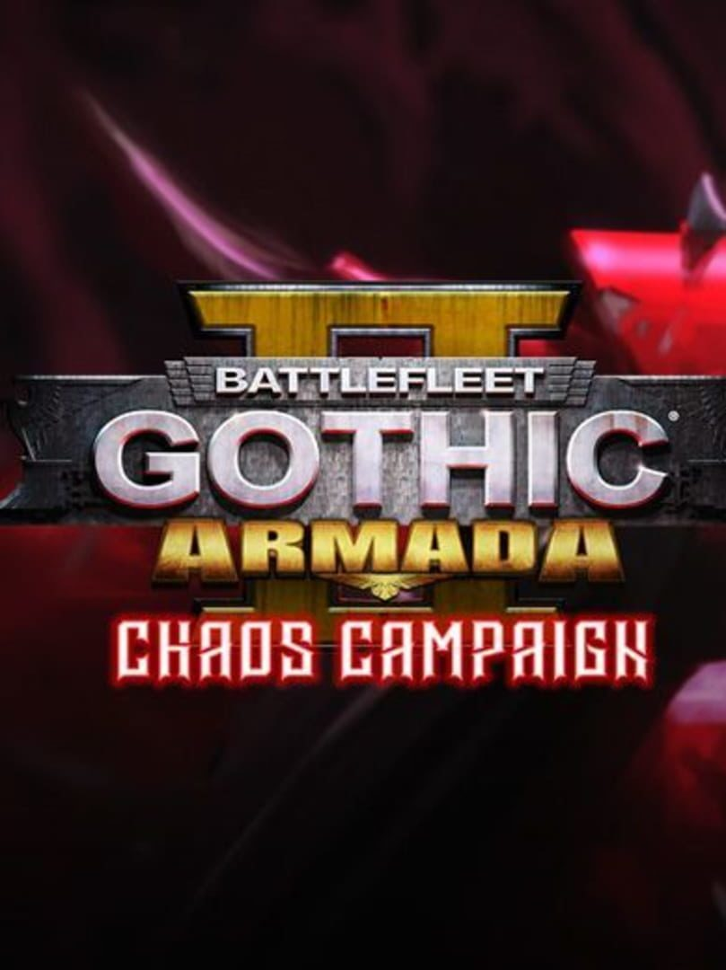 buy Battlefleet Gothic: Armada 2 - Chaos Campaign Expansion cd key for all platform