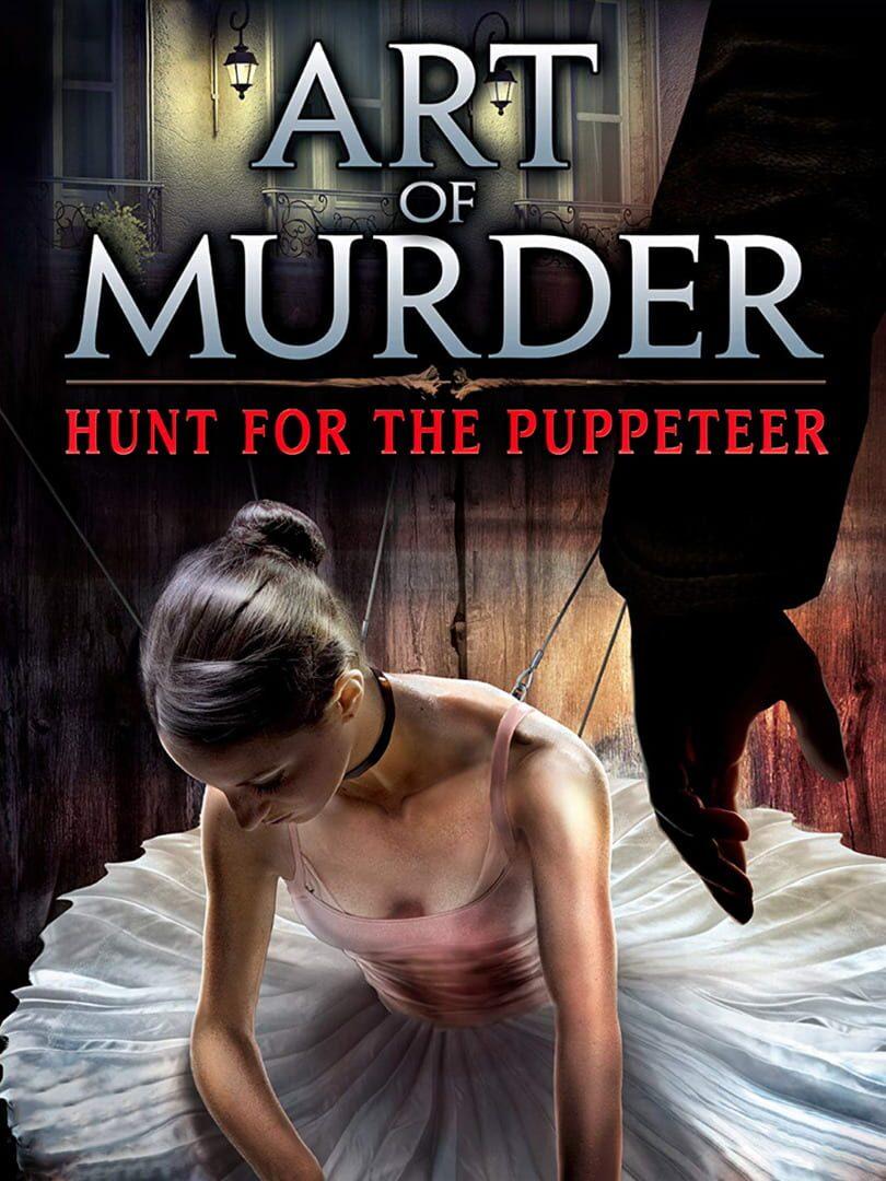 buy Art of Murder: Hunt for the Puppeteer cd key for all platform
