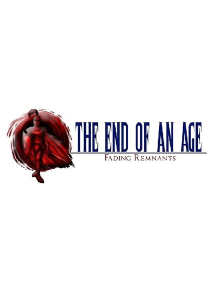 buy The End of an Age: Fading Remnants cd key for all platform