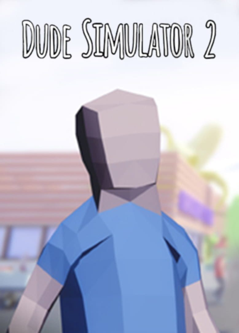 buy Dude Simulator 2 cd key for all platform