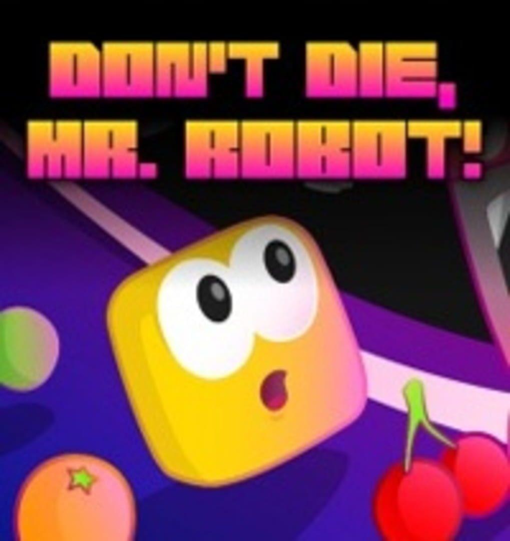 buy Don't Die, Mr. Robot! cd key for all platform