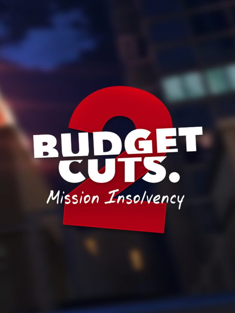 buy Budget Cuts 2: Mission Insolvency cd key for all platform