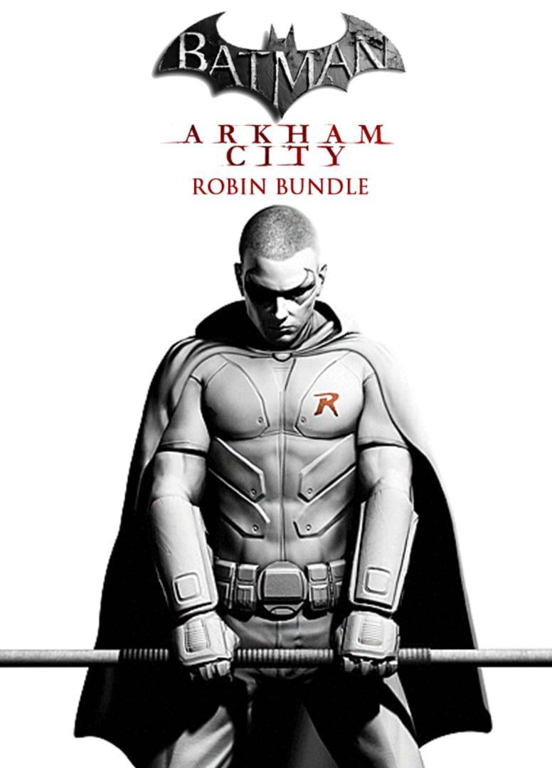 buy Batman: Arkham City - Robin Bundle cd key for all platform