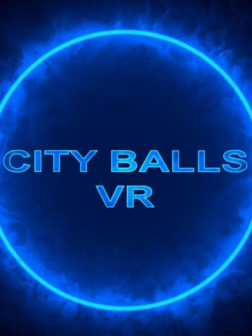 buy CITY BALLS VR cd key for all platform