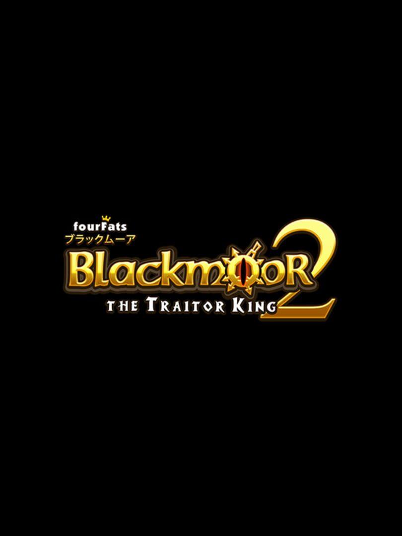 buy Blackmoor 2 cd key for all platform