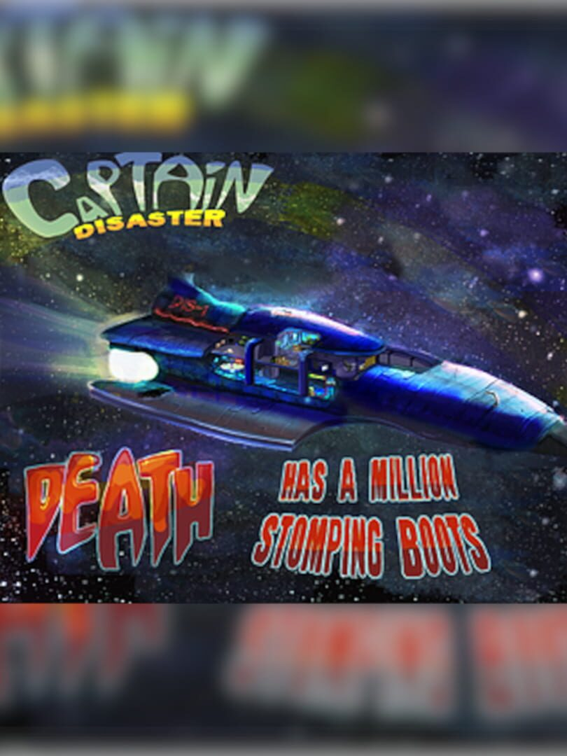 buy Captain Disaster in: Death Has A Million Stomping Boots cd key for all platform