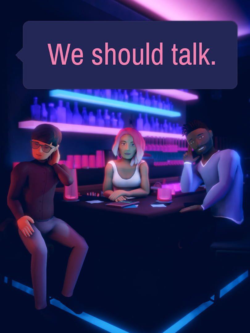 buy We should talk. cd key for all platform