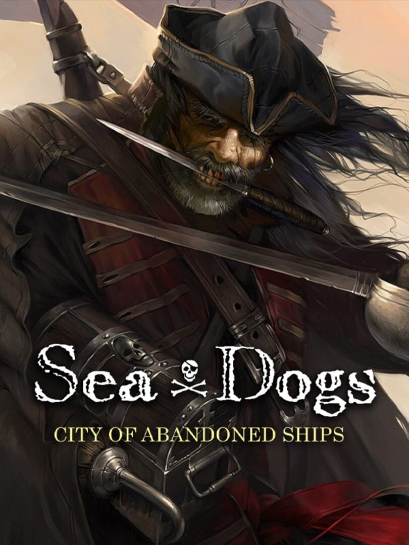 buy Sea Dogs: City of Abandoned Ships cd key for all platform