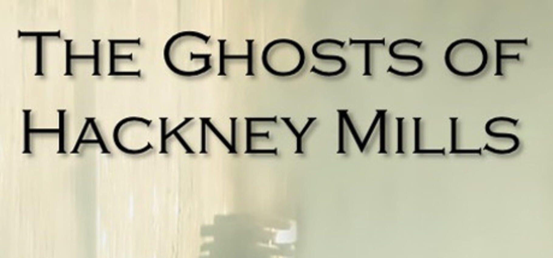 buy The Ghosts of Hackney Mills cd key for all platform