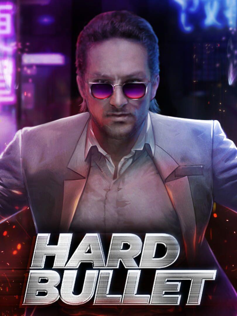 buy Hard Bullet cd key for all platform