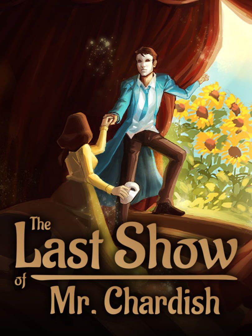 buy The Last Show of Mr. Chardish cd key for all platform