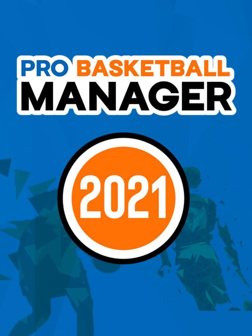 buy Pro Basketball Manager 2021 cd key for all platform