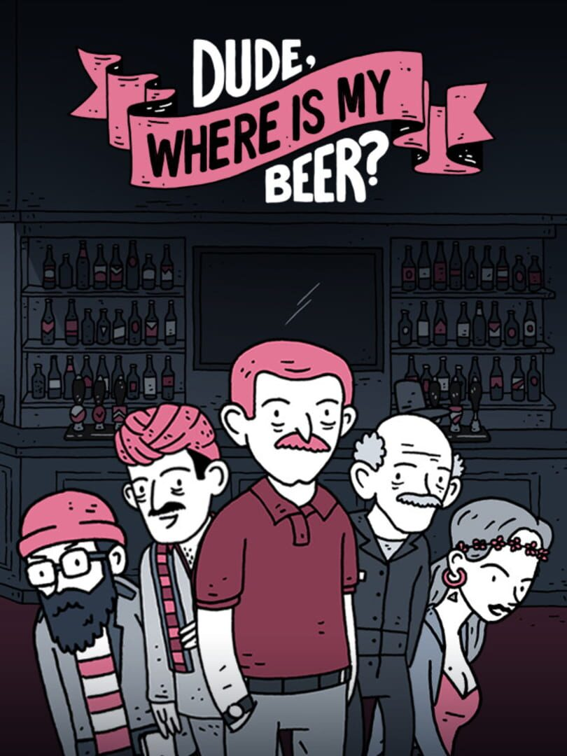 buy Dude, Where Is My Beer? cd key for all platform