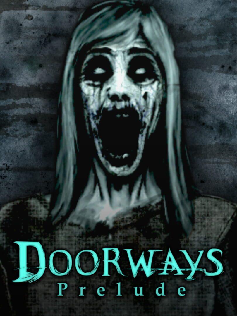 buy Doorways: Prelude cd key for all platform