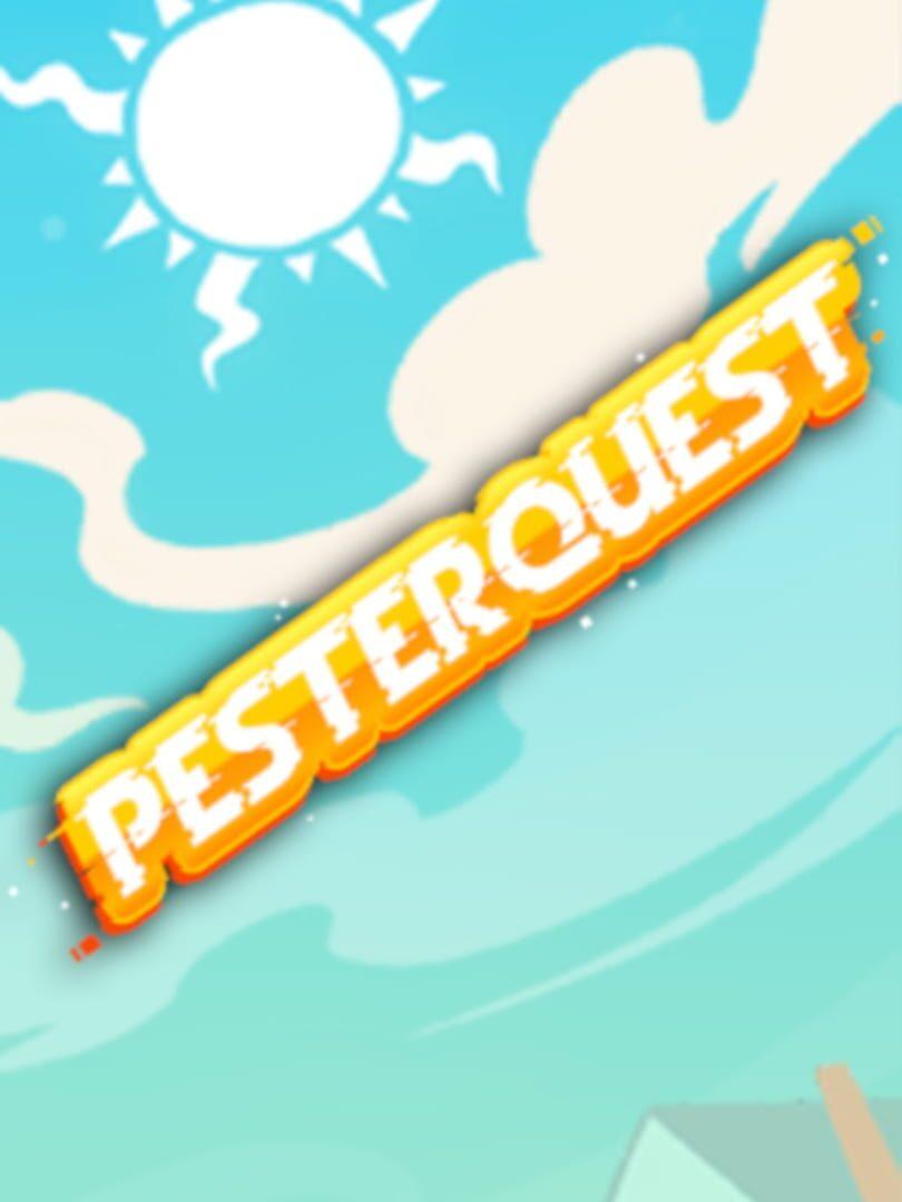 buy Pesterquest cd key for all platform