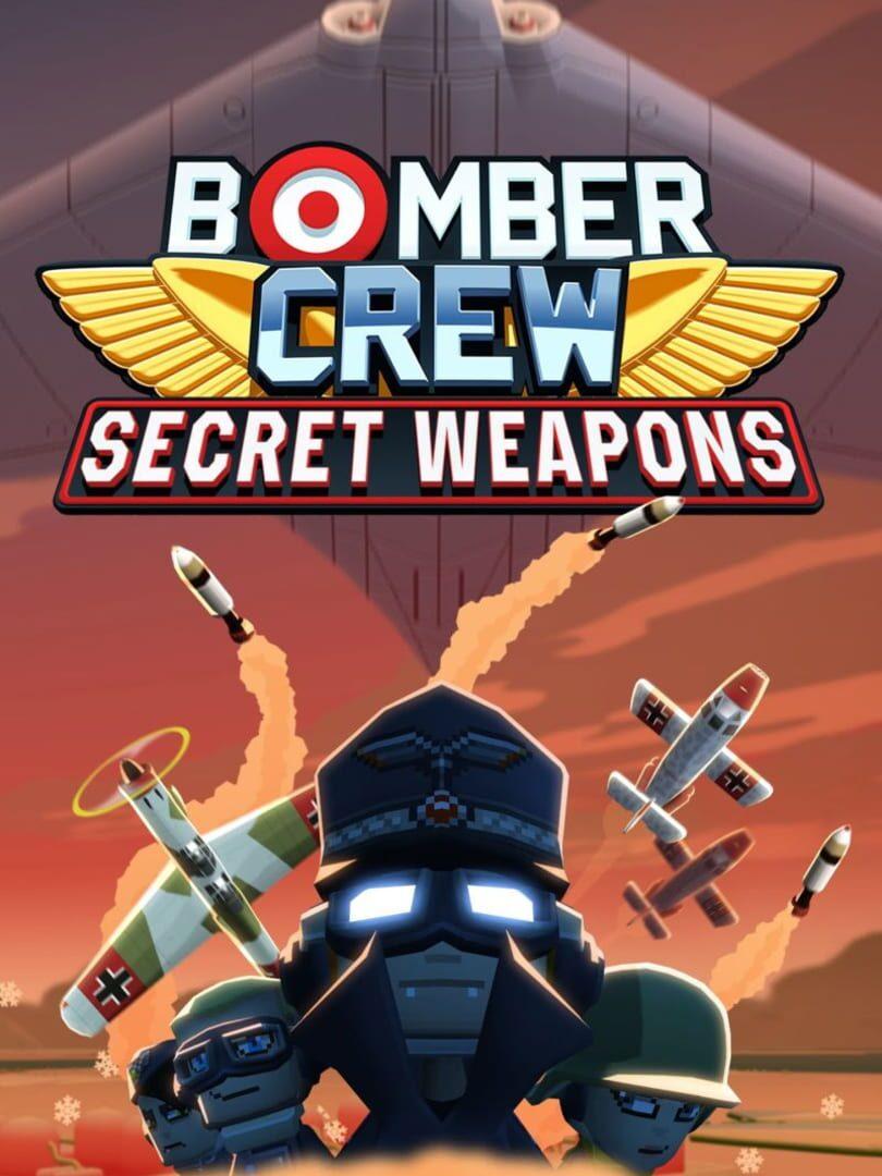 buy Bomber Crew: Secret Weapons cd key for all platform
