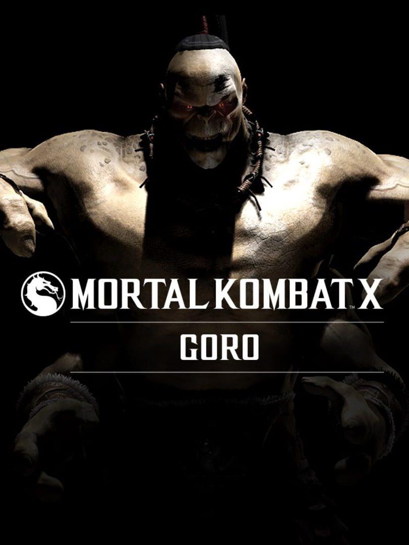 buy Mortal Kombat X: Goro cd key for all platform